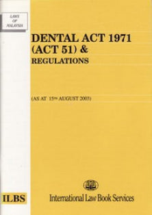 Dental Act 1971(Act 51) & Regulations