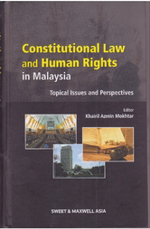 Constitutional Law and Human Rights in Malaysia