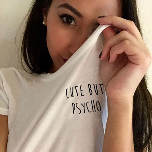Cute But Psycho Printing T-shirt Women Girl Cotton Blouse Tops - lilyby