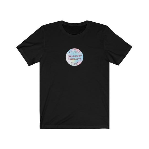 Unisex Boost Your Immunity Community 2021 Tee