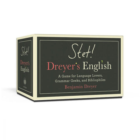 STET! Dreyer's English A Game for Language Lovers, Grammar Geeks, and Bibliophiles