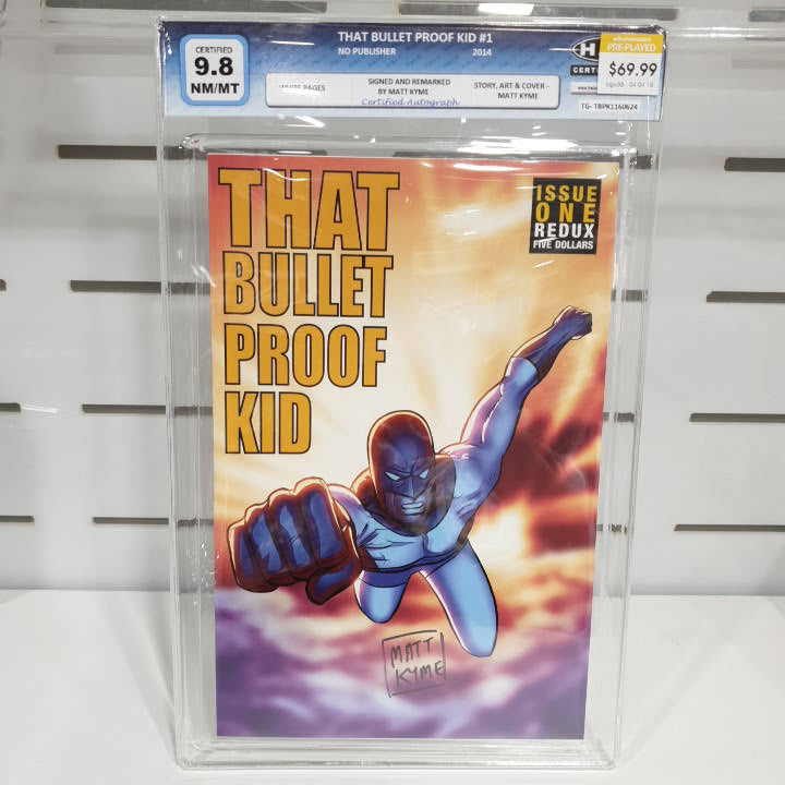 That Bullet Proof Kid #1 Graded 9.8 Signed By Matt Kyme