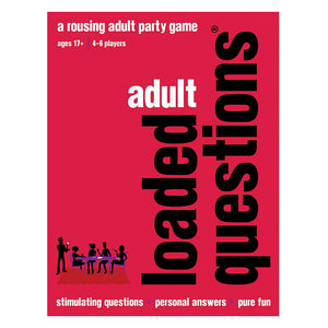 Adult Loaded Questions