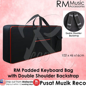 RM RKB/S 61 Keys Padded Keyboard Bag Double Shoulder Back Strap - Reco Music Malaysia