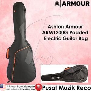 Ashton Armour ARM1200G 7mm Padded Electric Guitar Bag - Reco Music Malaysia