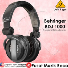 Load image into Gallery viewer, Behringer BDJ 1000 High Quality Professional DJ Headphones(BDJ1000 BDJ-1000) | Reco Music Malaysia