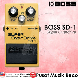 Boss SD-1 Super OverDrive Guitar Effect Pedal | Reco Music Malaysia