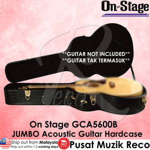 On Stage GCA5600B JUMBO Acoustic Guitar Hardcase Hard Case - Reco Music Malaysia