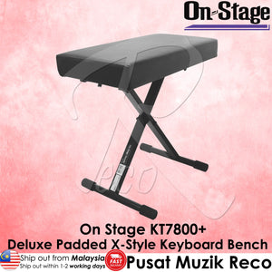 On Stage KT7800+ Deluxe Padded X-Style Keyboard Bench - Reco Music Malaysia