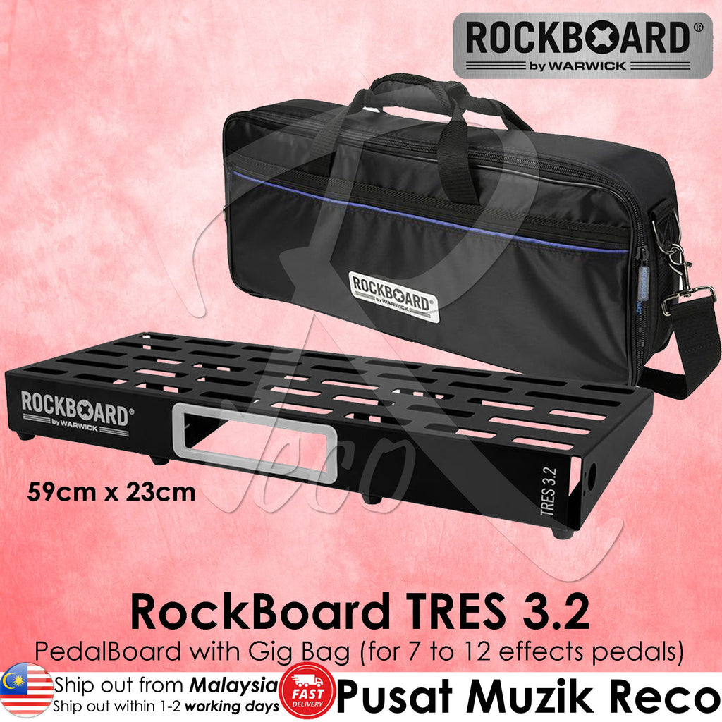 Warwick RockBoard TRES 3.2 Guitar Effect Pedalboard with Gig Bag - Reco Music Malaysia