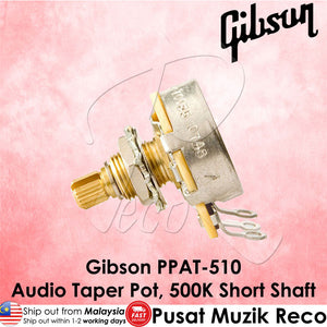 Gibson PPAT-510 Guitar Audio Taper Potentiometer 500K Short Shaft - Recomusic