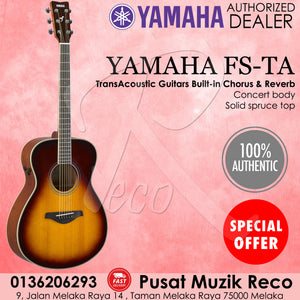 Yamaha FS-TA TransAcoustic Concert Body Solid Spruce Top Acoustic Guitar - Brown Sunburst - Reco Music Malaysia