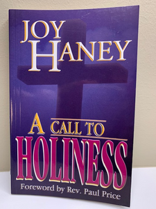 A Call to Holiness, by Joy Haney
