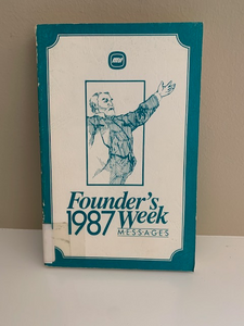 1987 Moody Bible Institute Founder's Week, by Various Speakers