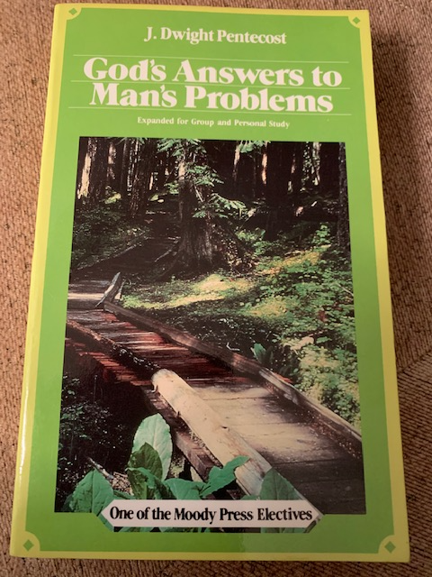 God's Answers to Man's Problems, by J. Dwight Pentecost