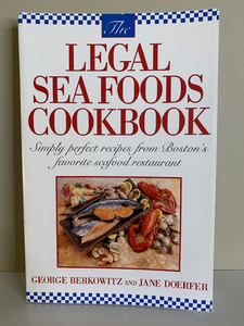 Legal Sea Foods Cookbook, by George Berkowitz and Jane Doerfer