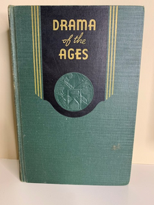 Drama of the Ages, by William Henry Branson