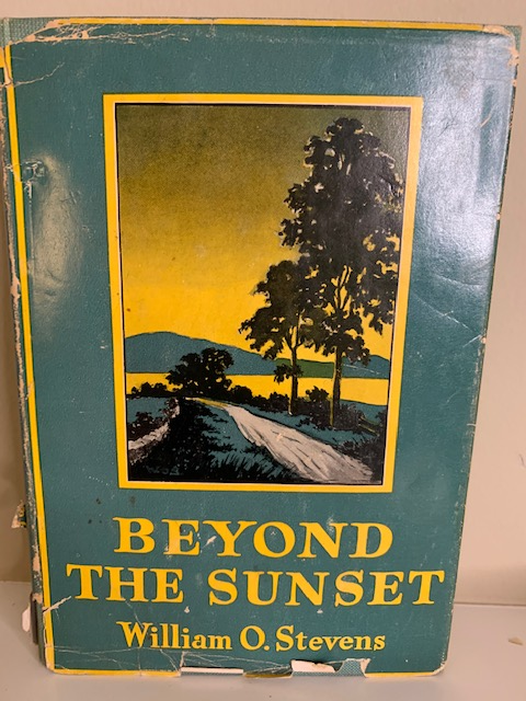 Beyond the Sunset, by William O. Stevens