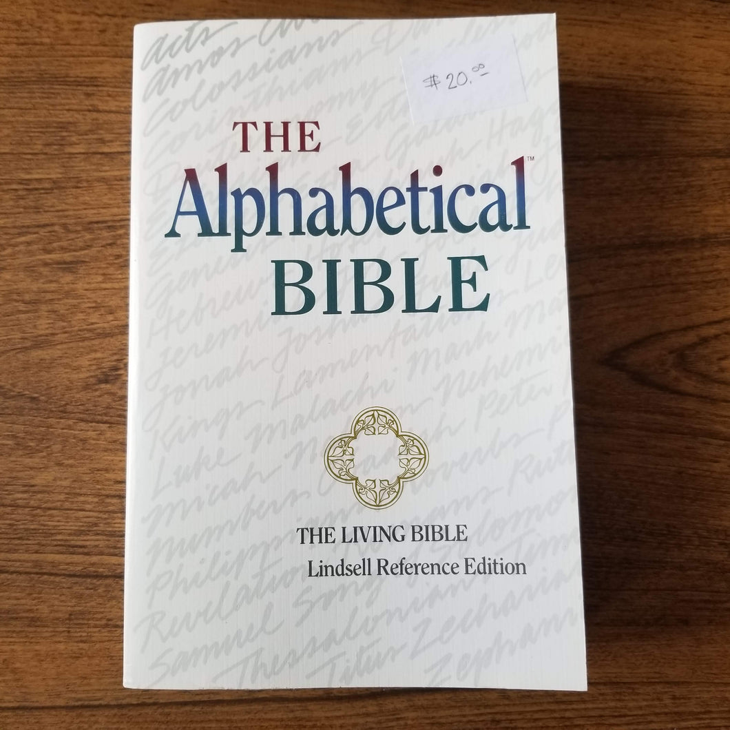 The Alphabetical Bible (The Living Bible, Lindsell Reference Edition) by Tyndale House Publishers