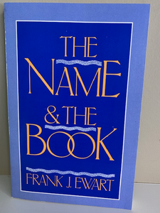 The Name and the Book, by Frank Ewart