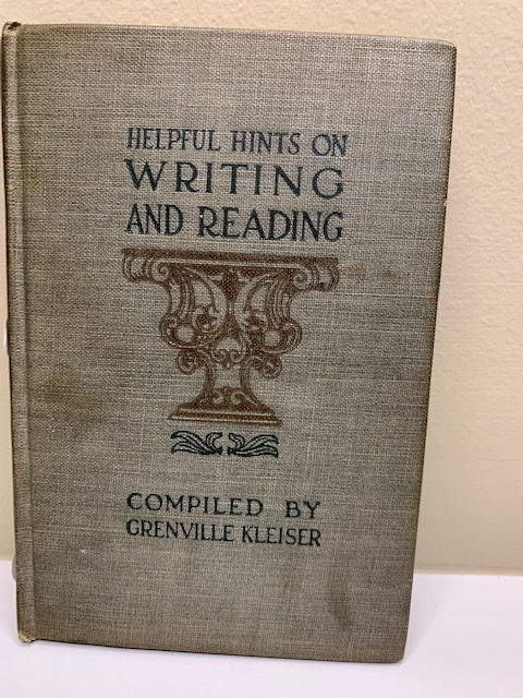 Helpful Hints on Writing and Reading, compiled by Grenville Kleiser