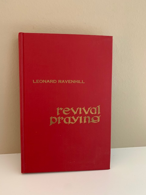 Revival Praying 3rd Printing 1962, by Leonard Ravenhill
