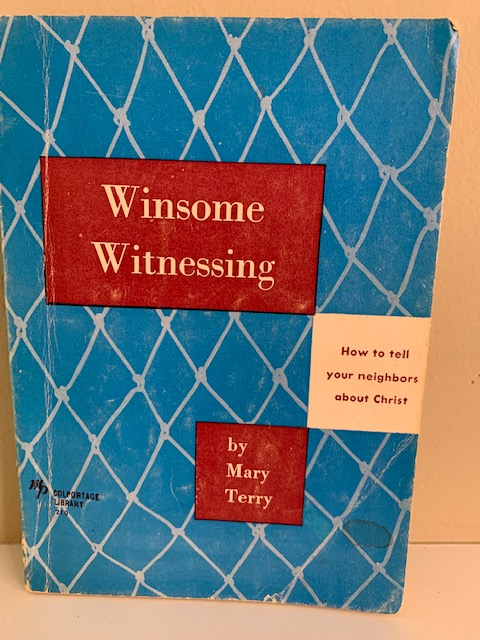 Winsome Witnessing, by Mary Terry