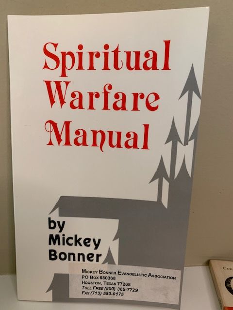 Spiritual Warfare Manual, by Mickey Bonner
