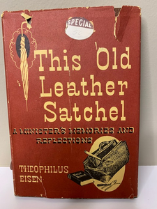 This Old Leather Satchel, by Theophilus Eisen