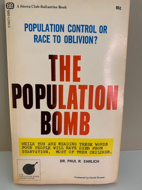 The Population Bomb, by Paul R. Ehrlich