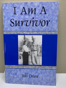 I am a Survivor, by Bill Dean