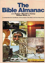 Load image into Gallery viewer, The Bible Almanac by J.I. Packer, Merrill C. Tenney, and William White Jr.