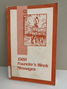 1988 Moody Bible Institute Founder's Week Messages