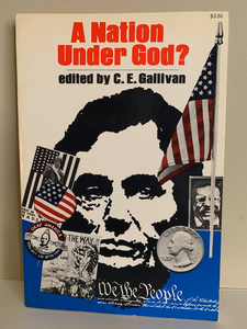 A Nation Under God? Edited by C. E. Gallivan