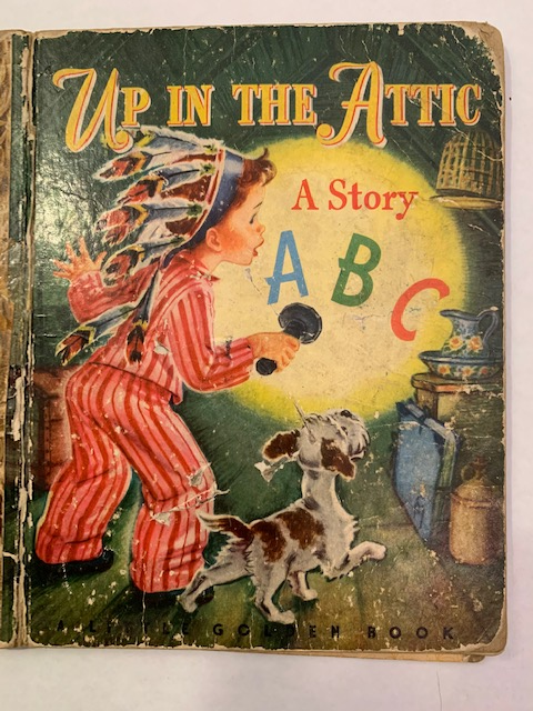 Up in the Attic: A Story ABC