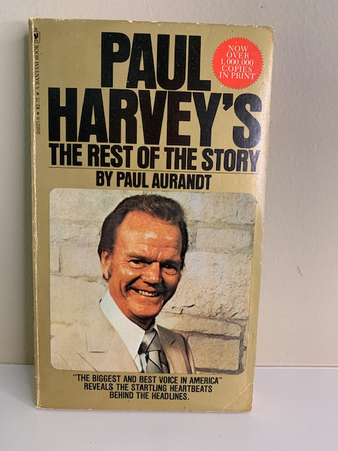Paul Harvey's The Rest of the Story, by Paul Aurandt