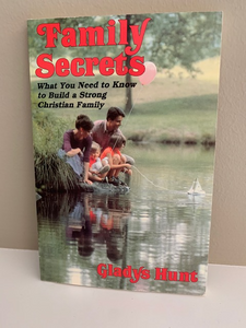 Family Secrets, by Gladys Hunt