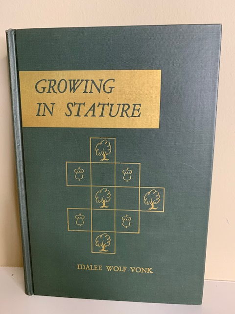 Growing in Stature, 52 Junior Worship Programs,  by Idalee Wolf Vonk