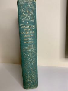 A Treasury of the Familiar, edited by Ralph L. Woods