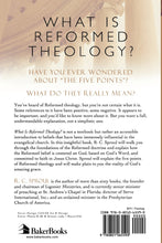 Load image into Gallery viewer, What is Reformed Theology? by R.C. Sproul