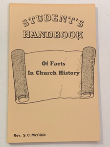 Student's Handbook of Facts in Church History, by S. C. McClain