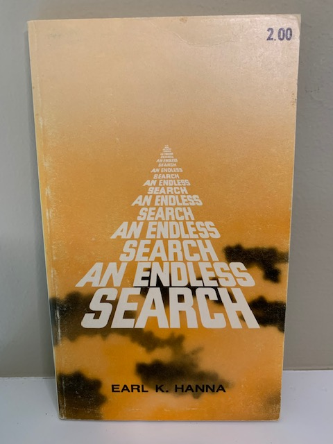 An Endless Search, by Earl K. Hanna