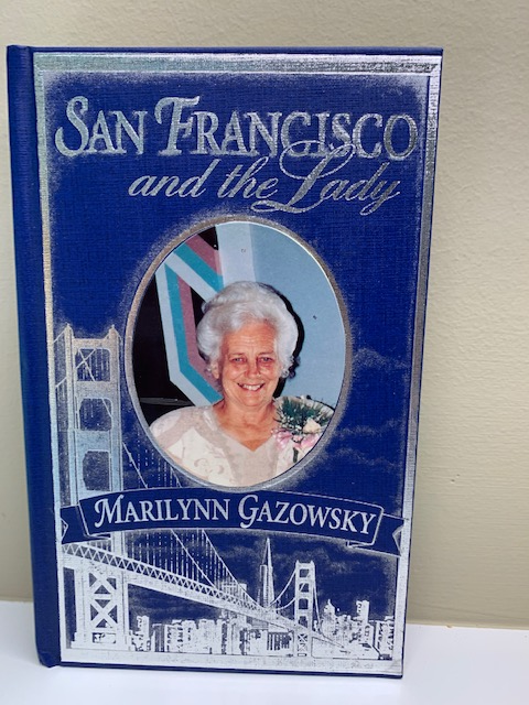 San Francisco and the Lady by Marilynn Gazowsky; autographed