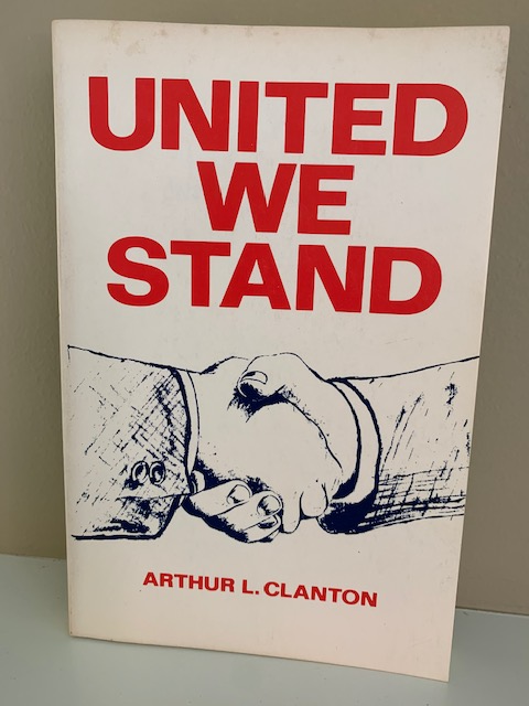 United We Stand, by Arthur L. Clanton