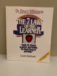 The 7 Laws of the Learner Workbook, by Dr. Bruce Wilkinson