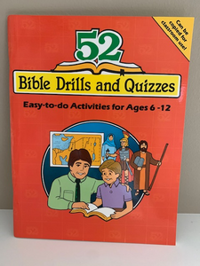 52 Bible Drills and Quizzes: Easy to do Activities for Ages 6-12,by Nancy S. Williamson