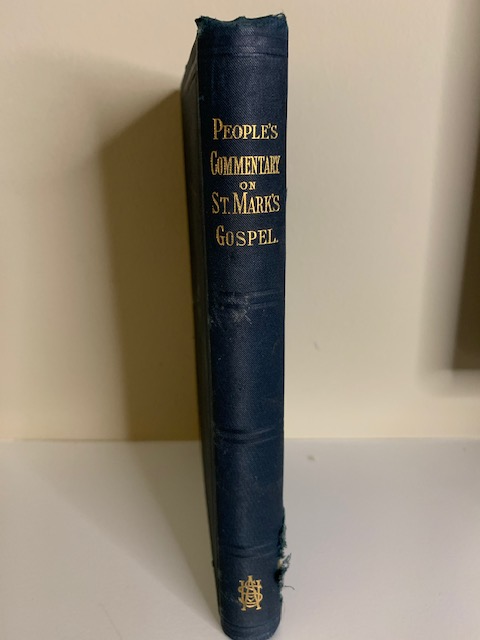 People's Commentary on St. Mark's Gospel, by Edwin Rice