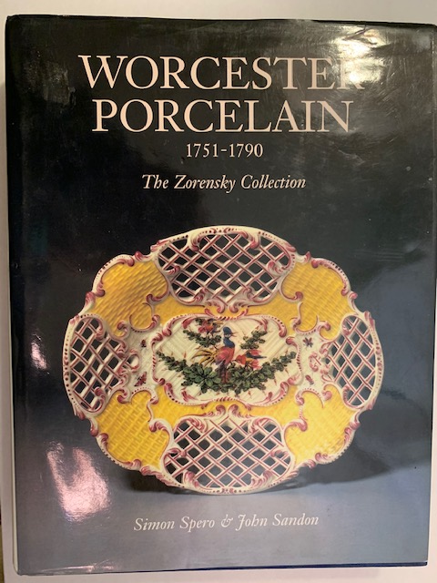 Worcester Porecelan 1751-1790. The Zorensky Collection, by Spero and Sandon