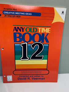 Any Old Time Book: 15 ready-to-use-youth programs by David R. Veerman