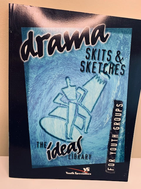 Drama Skits and Sketches by Youth Specialties